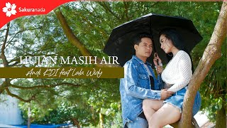 Lala Widy - Hujan Masih Air feat. Andi KDI