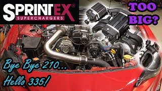 Biggest FRS Supercharger? Sprintex 210 To 335; She Said It's TOO Big