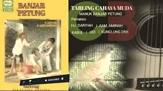 Download BANJAR PETUNG, TARLING CAHAYA MUDA MP3 FULL