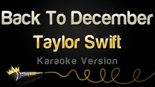 Taylor Swift - Back To December (Karaoke Version) Mp3