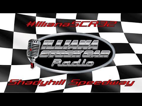 #IllianaSCR32 - Shadyhill Speedway