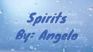 Angelo- Spirits Lyrics