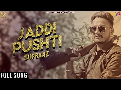 Jaddi Pushti - FullSong 2017 | Sufraaz | New Punjabi Songs 2017 | Leinster Productions