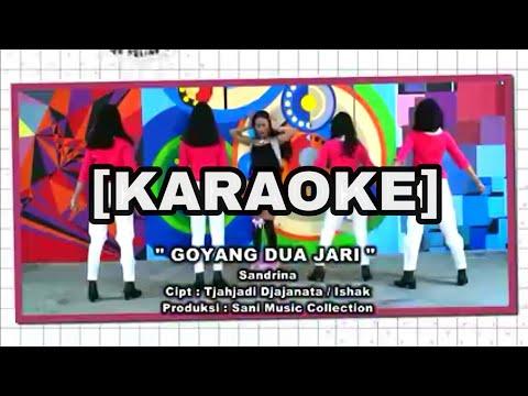 sandriana-goyang-2-jari-house-dj-remix-(karaoke)-full-lirik-&-bass-boster-(cover-bk-5)