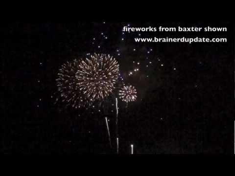 Fireworks July 4 2012 in Baxter video taken in Brainerd