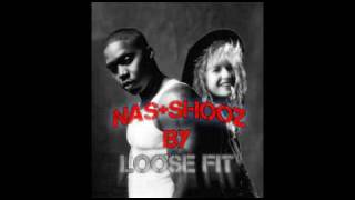 "Nas + Nu Shooz ""I Can Wait"" - DJ Loose Fit"