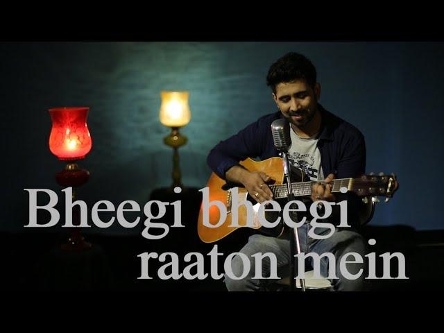 Bheegi Bheegi Raaton Mein - Guitar Cover | Sajan Patel | Adnan Sami