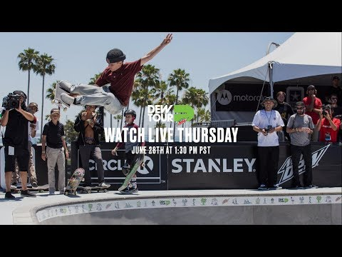 LIVE: Dew Tour Am Park And Street Finals (Day 1)
