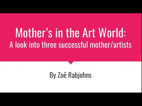 Successful Mothers in the Art World