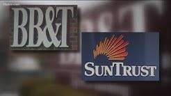 BB&T and SunTrust banks  merging