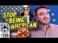 Living Abroad - American Habits I've Left Behind
