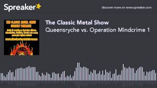 Queensryche vs. Operation Mindcrime 1