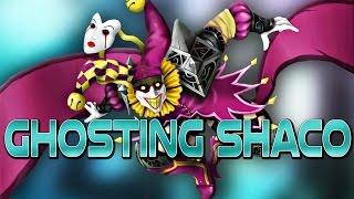 Ghosting Shaco