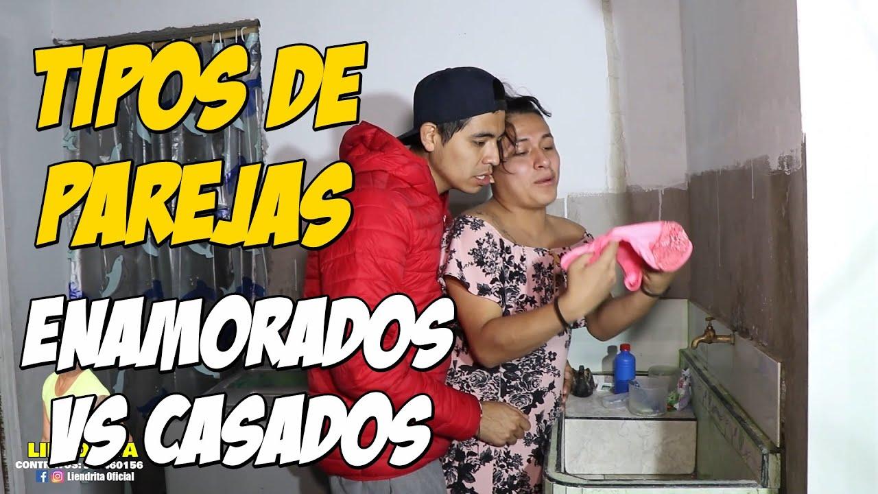"""TIPOS DE PAREJAS, """"ENAMORADOS VS CASADOS"""""""