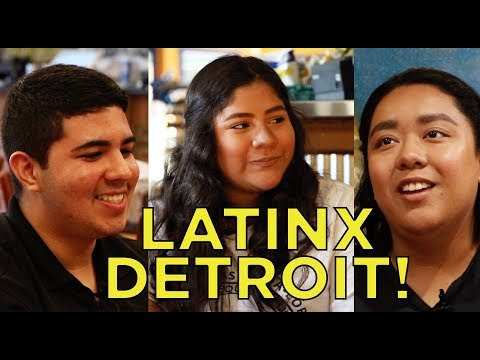 LATINOS IN DETROIT
