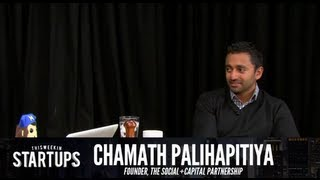 - Startups - Chamath Palihapitiya of The Social+Capital Partnership - TWiST #238