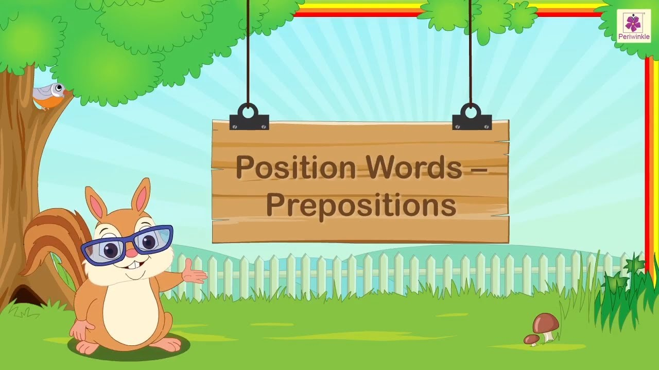 medium resolution of Positions Words Prepositions   Grammar For Grade 1 Kids   Periwinkle -  YouTube