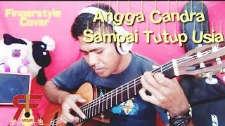 Sampai Tutup Usia - Angga Chandra ( Fingerstyle Cover )