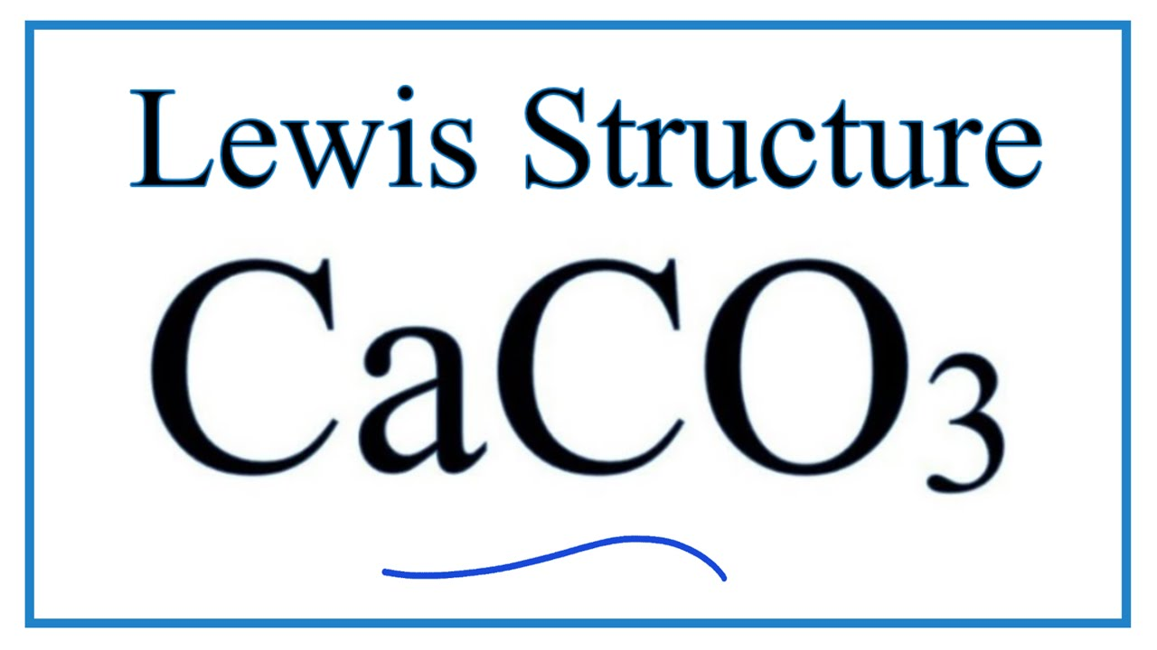 How to draw the Lewis Dot Structure for Calcium Carbonate