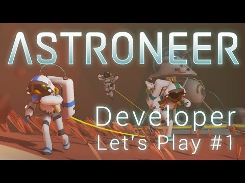 Make ASTRONEER - Developer Let's Play #1 Pics