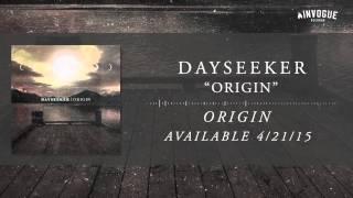 Dayseeker - Origin