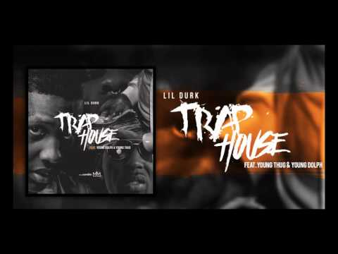 Lil Durk ft. Young Thug & Young Dolph - Trap House (Official Audio)