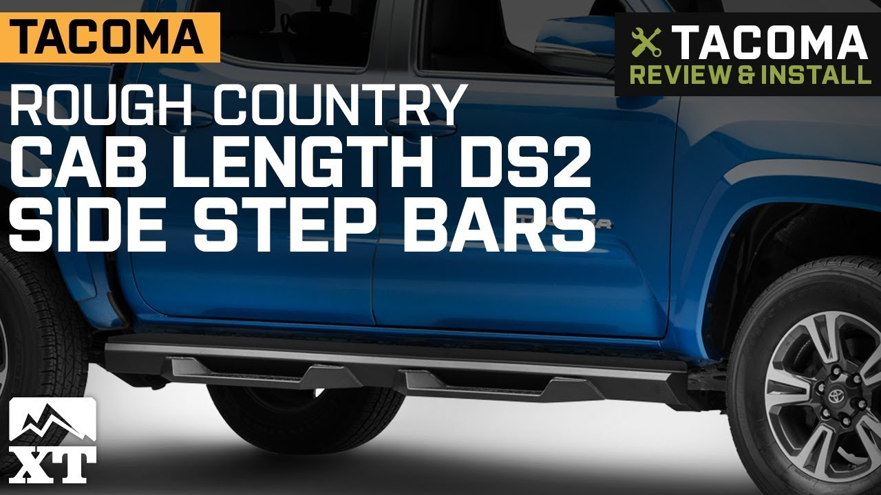 Bars In Tacoma >> Tacoma Rough Country Cab Length Ds2 Drop Side Step Bars 2005 2019
