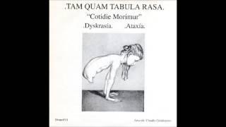 Tam Quam Tabula Rasa - Dyskrasía