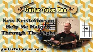 Help Me Make It Through The Night - Kris Kristofferson - Acoustic Guitar Lesson - (easy)
