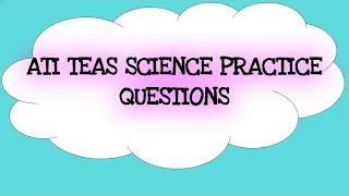 ATI TEAS Science Practice Exam Questions PART 1