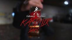 KASIMIR1441 - JOHNNY WALKER (OFFICIAL VIDEO)
