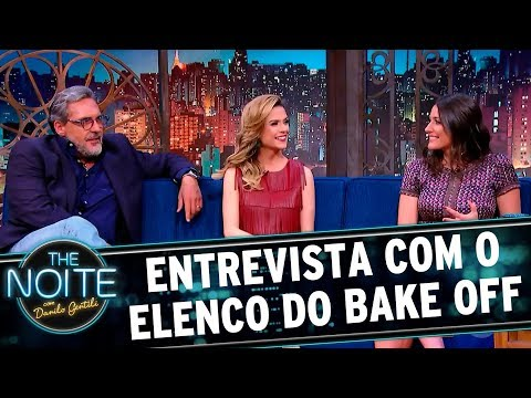 Entrevista com elenco do Bake Off Brasil | The Noite (12/09/17)
