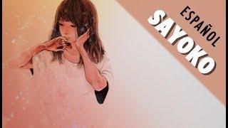 Sayoko [Ver. Acústica] Fandub Español