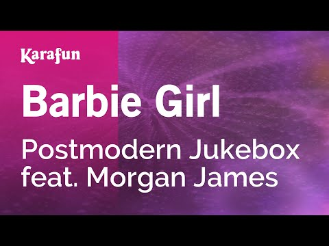 Karaoke Barbie Girl - Postmodern Jukebox *