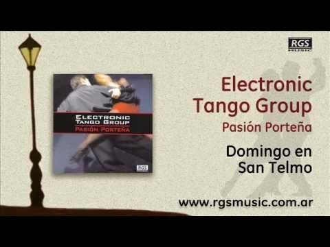 Electronic Tango Group 2 - Domingo en San Telmo