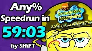 (World Record) SpongeBob SquarePants: Battle for Bikini Bottom Any% Speedrun in 59:03