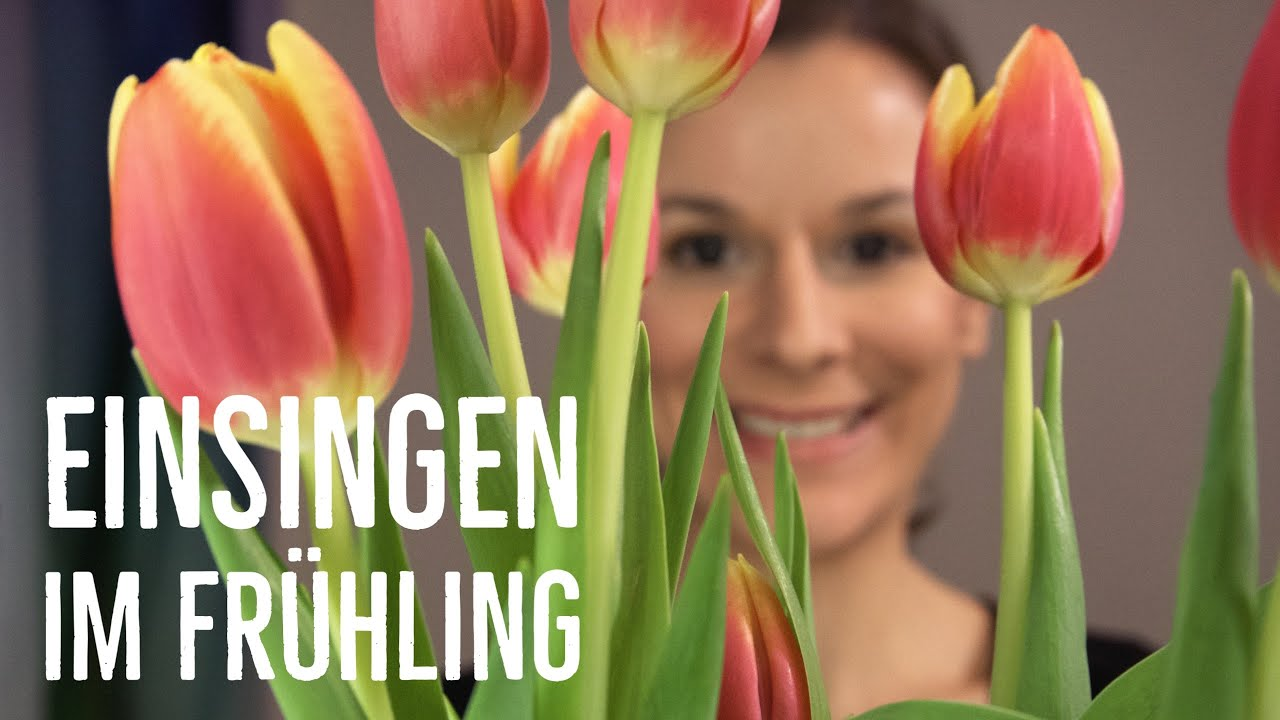 Einsingen im Frühling - Einsingen für Chor