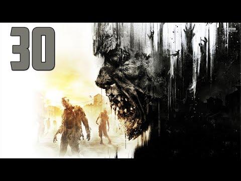 Dying Light - Part 30 - Public Face   (Lets Play, Walkthrough)