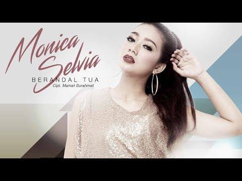 Monica Selvia - Berandal Tua (Official Radio Release)