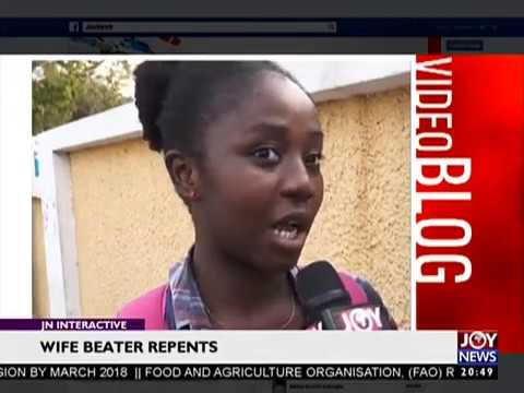 Wife beater repents - JoyNews Interactive (15-12-17)