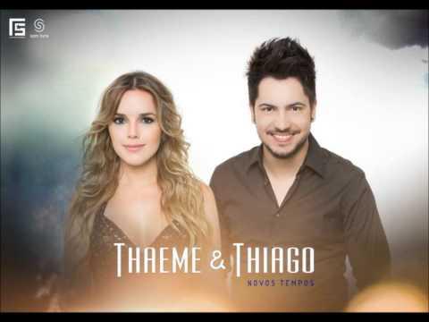 FOI DAQUELE JEITO - THAEME E THIAGO