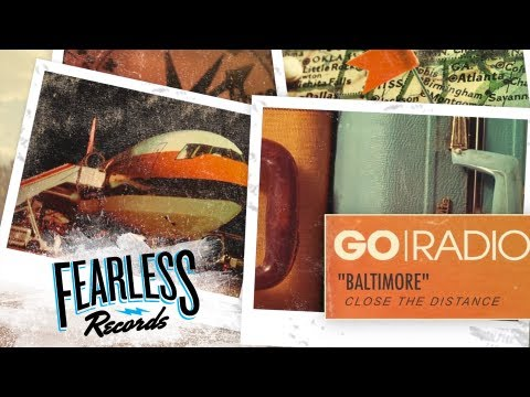 Go Radio - Baltimore (Track 2)