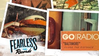 Repeat youtube video Go Radio - Baltimore (Track 2)