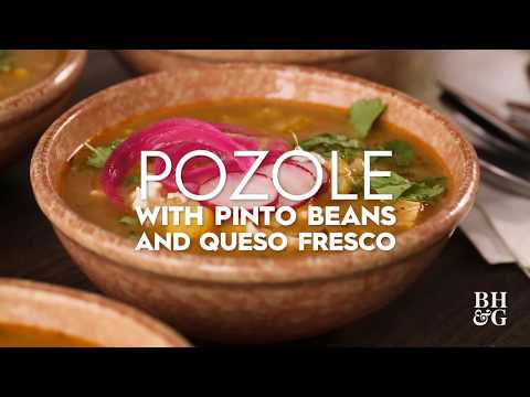 Pozole With Pinto Beans And Queso Fresco | Weeknight Wins | Better Homes & Gardens