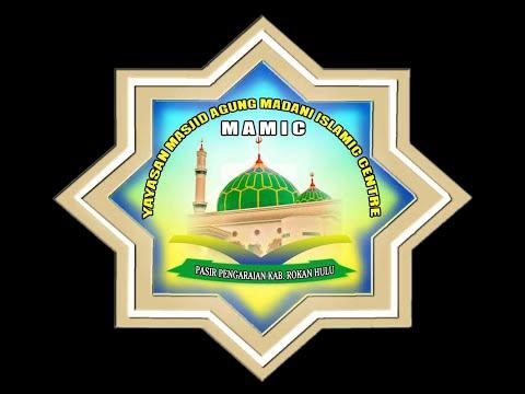 ROKAN HULU RIAU Profil Masjid Agung Madani Islamic Center Pasir Pengaraian