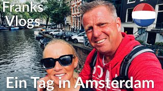 Ein Tag in Amsterdam Reisevlog Holland A day in Amsterdam Travelvlog Urlaub in den Niederlanden