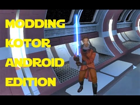 Modding KOTOR: Android Edition - Jedi From The Start V2.2 UPDATE
