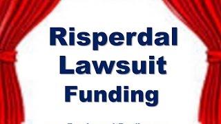 Risperdal Settlement Lawsuit Funding - Lawsuit Loans - Pre Settlement Loan