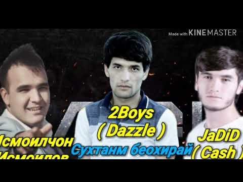Ismoiljon ismoilov & 2Boys Dazzle - сухтанм бе охирай 2020