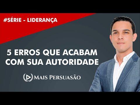 Liderança #04 - 5 Erros Fatais Que Acabam Com Sua Autoridade   Mais Persuasão   Edson Oliveira